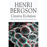 Creative Evolution by Bergson, Henri; Pearson, Keith Ansell; Kolkman, Michael; Vaughan, Michael, 9780230517219