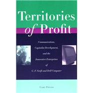Territories of Profit by Fields, Gary, 9780804747219