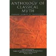 Anthology Of Classical Myth by Trzaskoma, Stephen M.; Smith, R. Scott; Brunet, Stephen; Palaima, Thomas G., 9780872207219