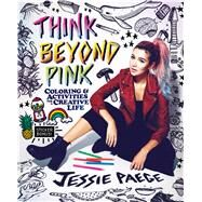 Think Beyond Pink by Paege, Jessie; Noble, Kristin, 9781499807219