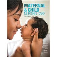 Maternal & Child Nursing Care by London, Marcia L; Ladewig, Patricia W; Davidson, Michele; Ball, Jane W; Bindler, Ruth C; Cowen, Kay, 9780134167220