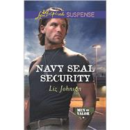 Navy SEAL Security by Johnson, Liz, 9780373447220