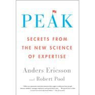 Peak by Ericsson, Anders; Pool, Robert, 9780544947221