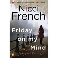 Friday on My Mind by French, Nicci, 9780143127222