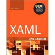 XAML Unleashed by Nathan, Adam, 9780672337222