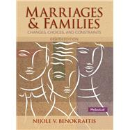 Marriages and Familes Plus NEW MyLab Sociology  with Pearson eText -- Access Card Package by Benokraitis, Nijole V., 9780205957224