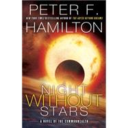 A Night Without Stars by HAMILTON, PETER F., 9780345547224