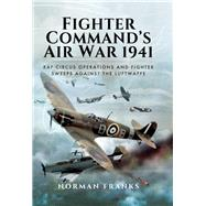 Fighter Command's Air War 1941 by Franks, Norman, 9781473847224
