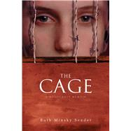 The Cage by Sender, Ruth Minsky, 9781481457224