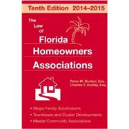 The Law of Florida Homeowners Associations by Dunbar, Peter M.; Dudley, Charles F., 9781561647224