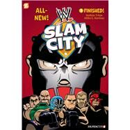 WWE Slam City #1: Finished by Triton, Mathias; Martinez, Alitha, 9781597077224