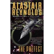 The Prefect by Reynolds, Alastair, 9780441017225