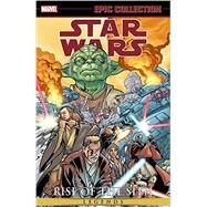Star Wars Epic Collection by Allie, Scott; Kennedy, Mike; Windham, Ryder; Stradley, Randy; Asrar, Mahmud, 9780785197225