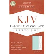 KJV Large Print Compact Bible, Mint Green LeatherTouch by Holman Bible Staff, 9781433617225