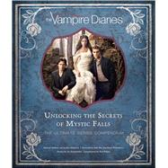 The Vampire Diaries by Robinson , Andrea; Mallory, Michael; Plec, Julie; Williamson, Kevin; Somerhalder, Ian, 9781608877225