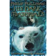 His Dark Materials : The Golden Compass - The Subtle Knife - The Amber Spyglass by PULLMAN, PHILIP, 9780375847226