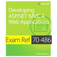 Exam Ref 70-486 Developing ASP.NET MVC 4 Web Applications (MCSD) by Penberthy, William, 9780735677227