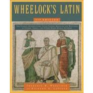 Wheelock's Latin by Wheelock, Frederic M.; Lafleur, Richard A. (CON), 9780061997228