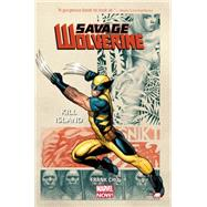 Savage Wolverine Volume 1 by Cho, Frank, 9780785167228