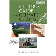 Nitrous Oxide and Climate Change by Smith,Keith ;Smith,Keith, 9781138977228