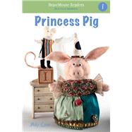 Princess Pig by Coxe, Molly, 9781940947228
