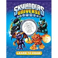 Learn to Draw Skylanders Universe by Unknown, 9780448487229