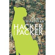 Hacker Packer by Mcfadzean, Cassidy, 9780771057229