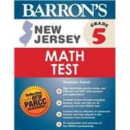 Barron's New Jersey, Grade 5 Math Test by Tidwell, Stephenie, 9781438007229