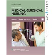 Workbook for Introductory Medical-Surgical Nursing by Timby, Barbara K.; Smith, Nancy E., 9781451187229
