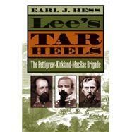 Lee's Tar Heels by Hess, Earl J., 9781469627229