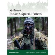 Spetsnaz Russia's Special Forces by Galeotti, Mark; Shumate, Johnny, 9781472807229