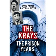 The Krays by Meikle, David; Blyth, Kate Beal, 9781784757229