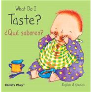 What Do I Taste? / Que Sabereo? by Mlawer, Teresa; Kubler, Annie, 9781846437229