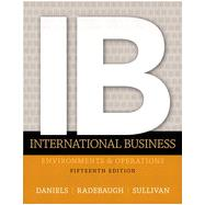 International Business, 15/e by Daniels; Radebaugh, 9780133457230