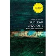Nuclear Weapons: A Very Short Introduction by Siracusa, Joseph M., 9780198727231