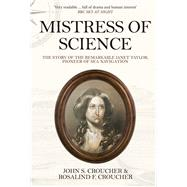 Mistress of Science by Croucher, John S.; Croucher, Rosalind F., 9781445677231