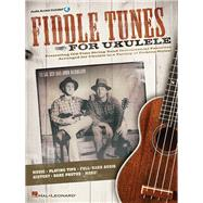 Fiddle Tunes for Ukulele by Lil' Rev; Nicholson, John, 9781458477231