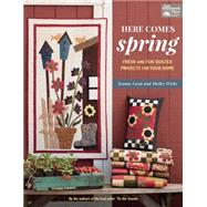 Here Comes Spring by Wicks, Shelley; Large, Jeanne, 9781604687231