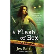 A Flash of Hex by Battis, Jes, 9780441017232