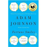 Fortune Smiles by Johnson, Adam, 9780812987232