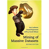 Mining of Massive Datasets by Leskovec, Jure; Rajaraman, Anand; Ullman, Jeffrey David, 9781107077232