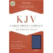 KJV Large Print Compact Bible, Cobalt Blue LeatherTouch by Holman Bible Staff, 9781433617232