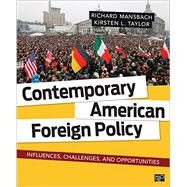Contemporary American Foreign Policy by Mansbach, Richard; Taylor, Kirsten L., 9781452287232