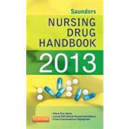 Saunders Nursing Drug Handbook 2013 by Hodgson, Barbara B., R.N.; Kizior, Robert J., 9781455707232
