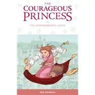 The Courageous Princess 2 by Espinosa, Rod, 9781616557232