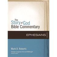 Ephesians by Roberts, Mark D.; Longman, Tremper, III; McKnight, Scot, 9780310327233