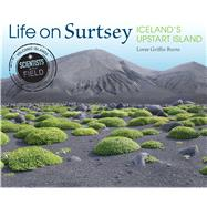 Life on Surtsey by Burns, Loree Griffin, 9780544687233