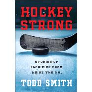 Hockey Strong by Smith, Todd, 9781501157233