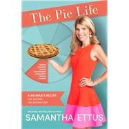 The Pie Life by Ettus, Samantha, 9781939457233