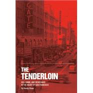 The Tenderloin by Shaw, Randy, 9780692327234